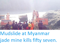 https://sciencythoughts.blogspot.com/2019/04/mudslide-at-myanmar-jade-mine-kills.html