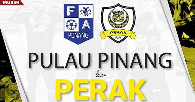 Live Streaming Pulau Pinang vs Perak 28.1.2020 Friendly Match