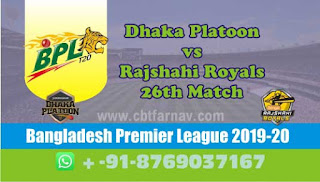 Today Match Prediction Dhaka vs Rajshahi BPL T20 26th Match 100% Sure