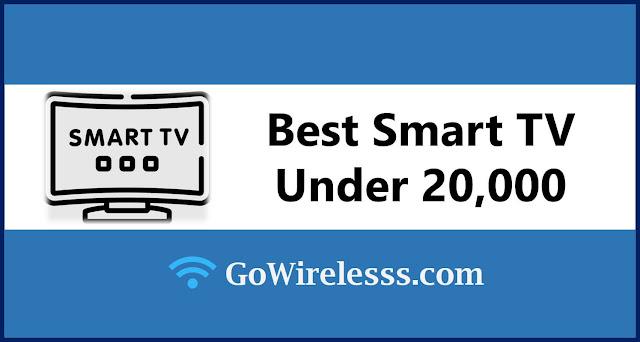 best smart tv under 20000 in india in 2021