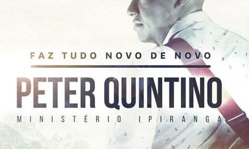 Peter Quintino lança clipe 'Faz Tudo Novo de Novo'