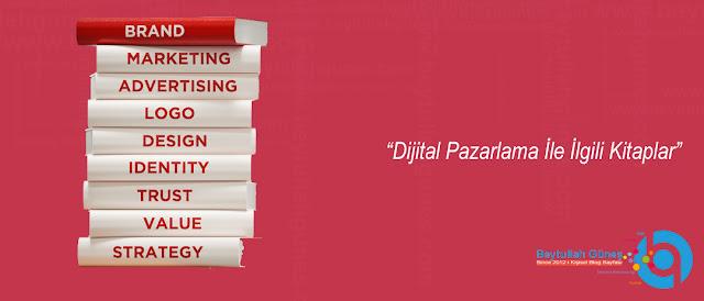 Dijital Pazarlama İle İlgili Kitaplar