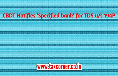 cbdt-notifies-specified-bank-for-tds-us-194p