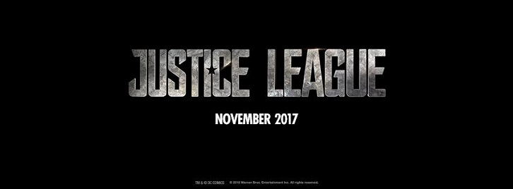MOVIES: Justice League - News Roundup *Updated 9th January 2017*