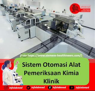 Sistem Otomasi Alat Pemeriksaan Kimia Klinik