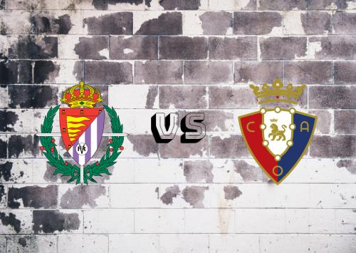 Real Valladolid vs Osasuna  Resumen