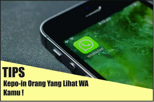Tips, WhatsApp, WhatsApp Web, Melihat Orang Yang Membaca Pesan WA, WA