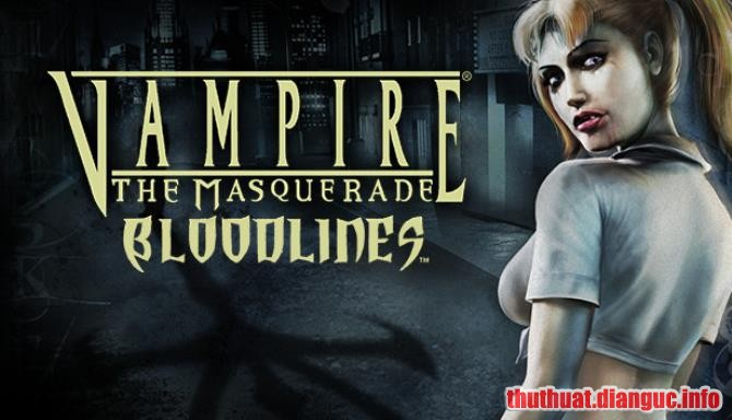 Download Game Vampire: The Masquerade – Bloodlines Full Cr@ck