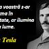 Citatul zilei: 10 iulie - Nikola Tesla