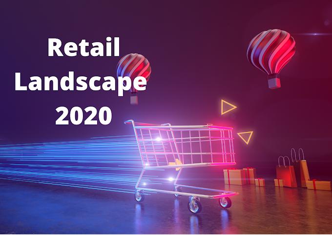 2020 Retail Landscape