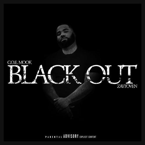 C.O.E. MOOK, ZAYTOVEN - BLACK OUT