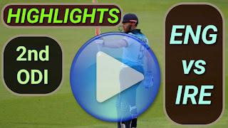 ENG vs IRE 2nd ODI 2020
