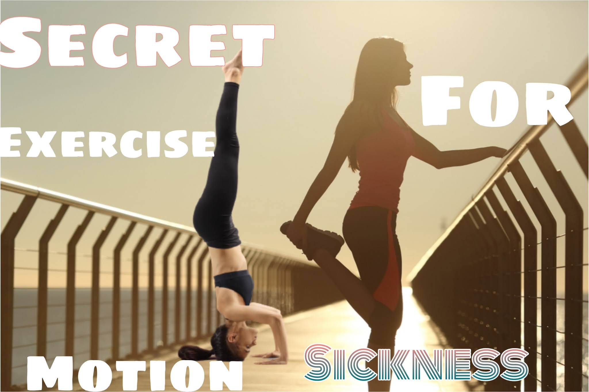 exercise for motion sickness