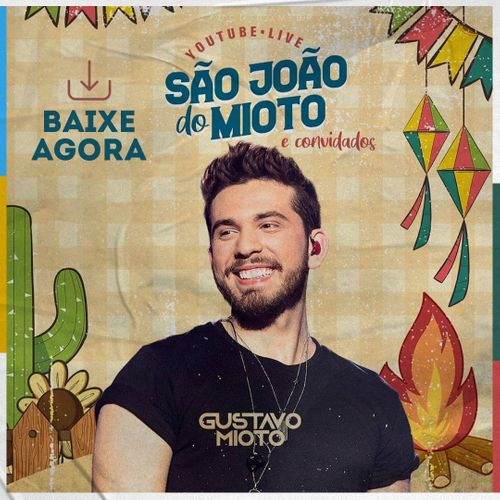 Gustavo Mioto - São João do Mioto - 2020