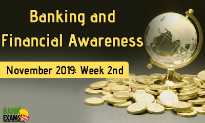 Banking and Financial Awareness November 2019: Week II