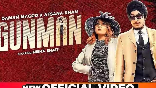 Gunman-Lyrics-Daman-Maggo-Afsana-Khan