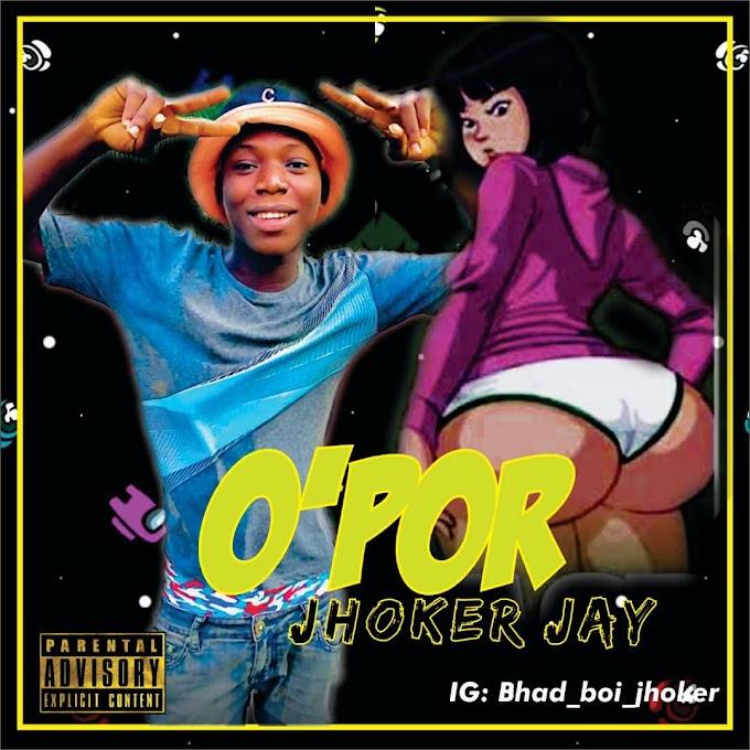 MP3 || Jhoker Jay - O'Por