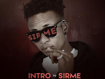 ALBUM: Sirme – Intro To Sirme