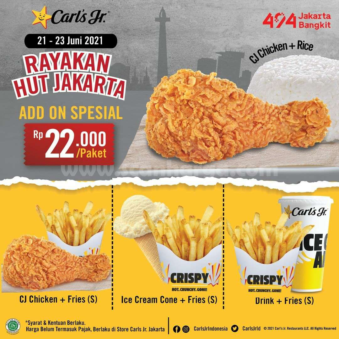 Carl's Jr Promo HUT JAKARTA Add on Special Rp. 22.000 per paket