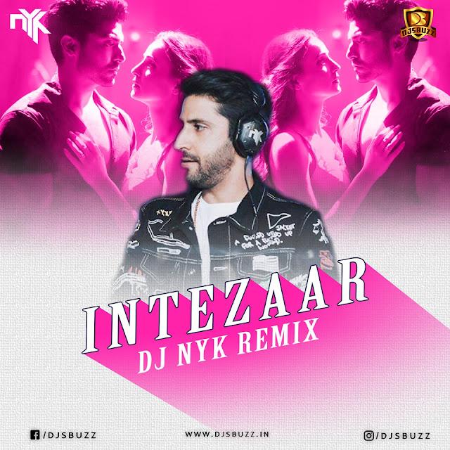 Intezaar (Remix) – DJ NYK