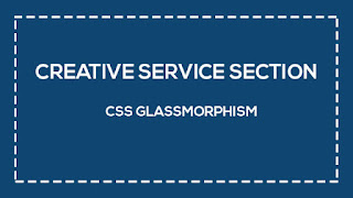 Creative Service Section with Glassmorphism Effect