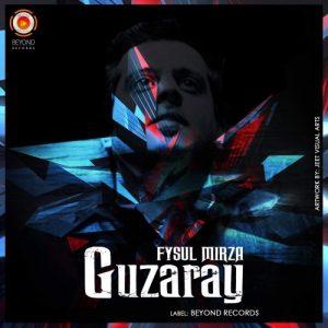 Guzaray – Fysul Mirza (2016)