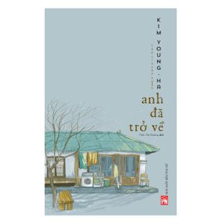 Anh Đã Trở Về ebook PDF EPUB AWZ3 PRC MOBI