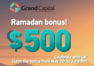 Grand Capital - Ramadan $500 Forex No Deposit Bonus