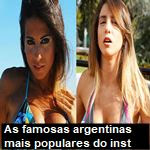 As 20 famosas argentinas mais populares do Instagram
