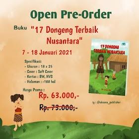Pre Order Buku '17 Dongeng Terbaik Nusantara'