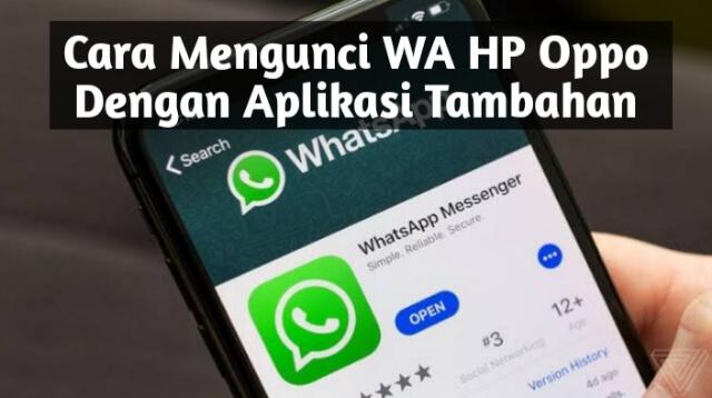 Cara Mengunci WA HP Oppo Dengan Aplikasi Tambahan