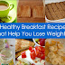 Top 5 Breakfast Foods For Weight Loss