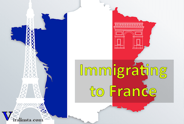 Immigration to France , france immigration requirements 2022 , immigration in france today