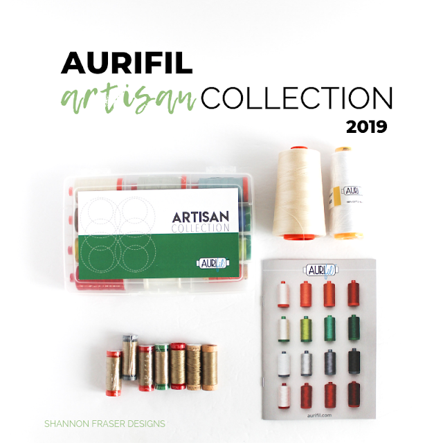 Aurifil Artisan Collection 2019 | Shannon Fraser Designs