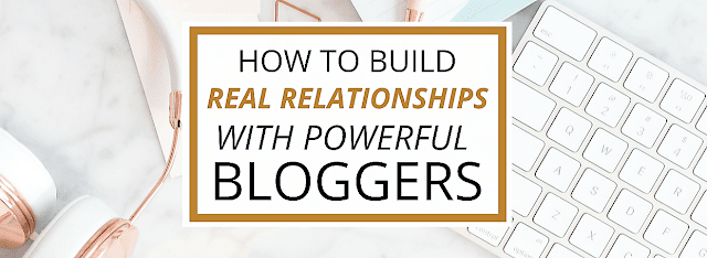 build relationships with other bloggers for backlinks