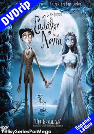 El Cadáver de la Novia [2005][DVDrip][Español Latino][Multi][1 Link]