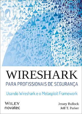 """Livro """"Wireshark para profissionais de segurança"""""""