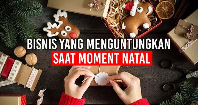 5 Bisnis yang menguntungkan saat moment Natal