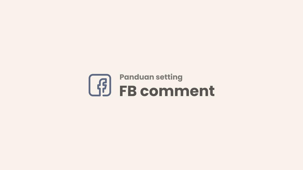 Tutorial Mengganti Komentar Blogger Dengan Komentar Facebook