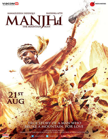 Poster Of Manjhi The Mountain Man 2015 Hindi 720p HDRip x264 Watch Online Free Download Worldfree4u