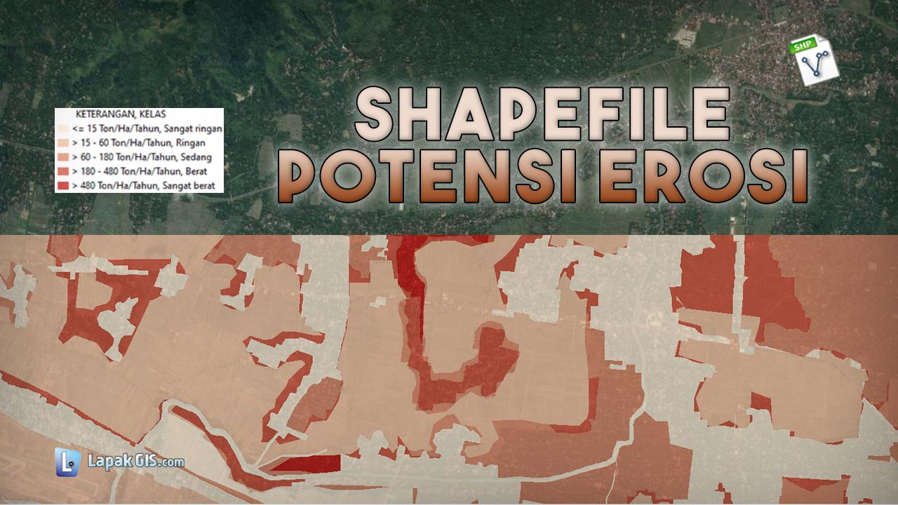 Shapefile (SHP) Potensi Erosi Indonesia Terbaru