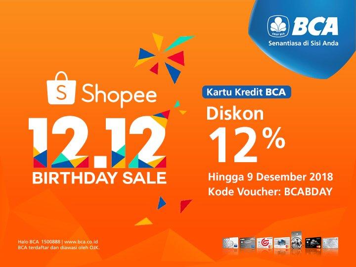 Bank BCA - Promo Diskon 12% di Shopee Pakai KartuKredit BCA (s.d 09 Des 2018)