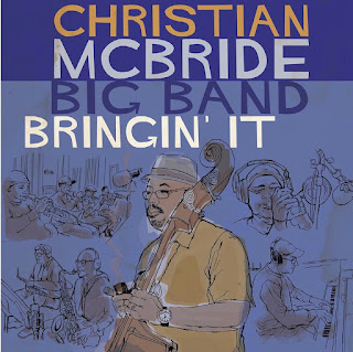 "Christian McBride Big Band: ""Bringin' It"" / stereojazz"