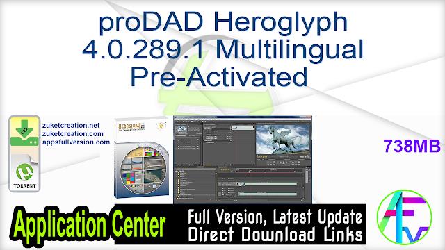 proDAD Heroglyph 4.0.289.1 Multilingual Pre-Activated