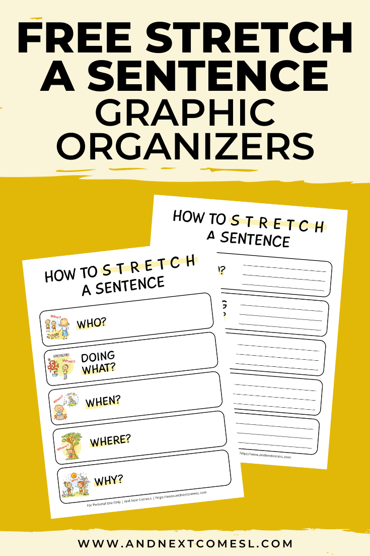 Free printable stretch a sentence graphic organizers