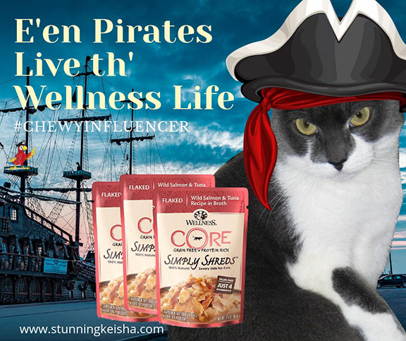 E'en Pirates Live th' Wellness Life #ChewyInfluencer