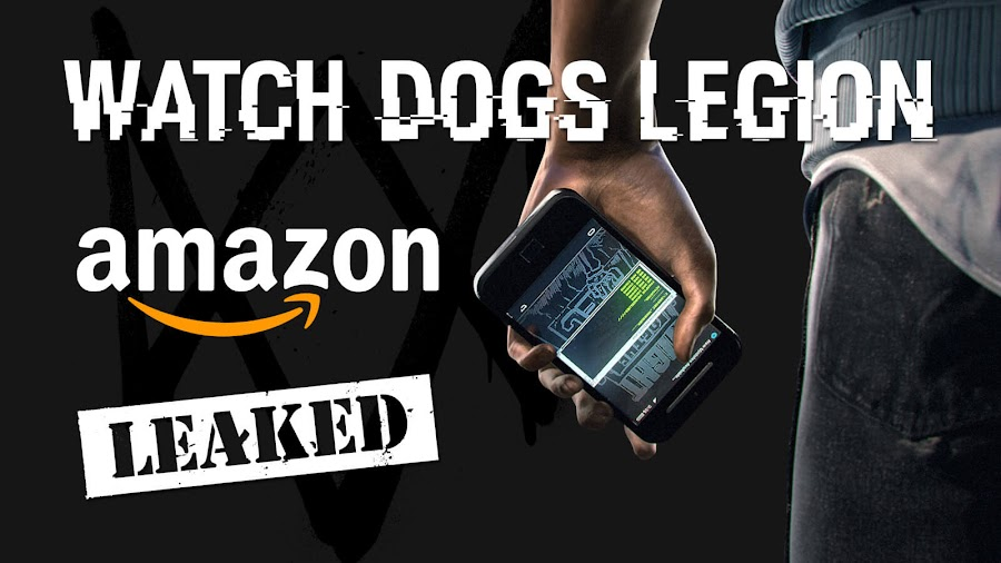 watch dogs 3 legion leak amazon brexit london e3 2019