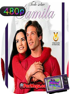 Todo Sobre Camila [2002][93/93][480p] Latino [GoogleDrive] PGD