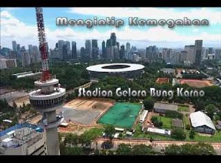 Mengintip Kemegahan Stadion Gelora Bung Karno