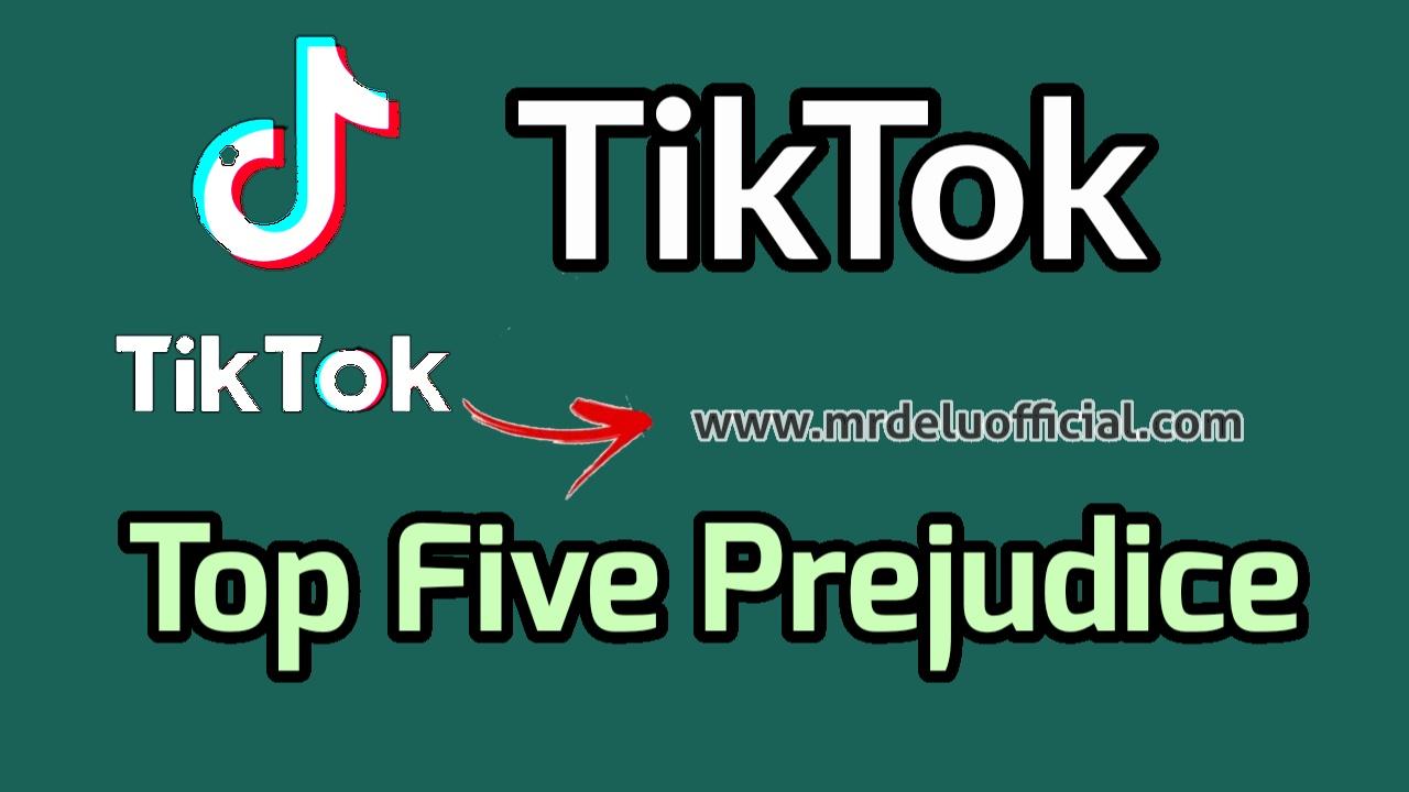 TikTok - Top Five Common Prejudices About TikTok
